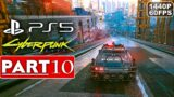 CYBERPUNK 2077 Gameplay Walkthrough Part 10 [1440P 60FPS PS5] – No Commentary (FULL GAME)