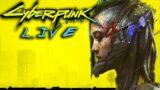 CYBERPUNK 2077 ( LIVE ) SPEED LEVELING EXP & MAIN STORY ( STREET KID ) EXPLORING NIGHT CITY