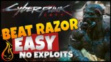 How To Beat Razor Without Exploits In Cyberpunk 2077