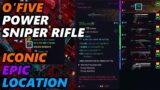 O'Five – Iconic Epic Power Sniper Rifle Location in Cyberpunk 2077
