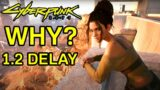 Cyberpunk 2077 News – Why Patch 1.2 Was Delayed & New Release Date Window – Cyberpunk Update 1.2