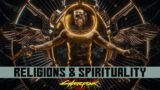 RELIGIONS & SPIRITUALITY – Jim & MadQueen Cyberpunk 2077 Lore