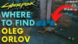 Cyberpunk 2077 – Where To Find Oleg Orlov   Hidden Story (Secret Location)