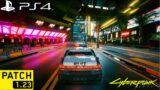 Cyberpunk 2077 – Patch 1.23 PS4 Slim Gameplay | Free Roam in Night City