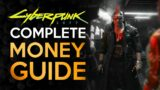 The Complete Money Making Guide – Cyberpunk 2077