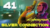 [41] Silver Connection – Let's Play Cyberpunk 2077 (PC) w/ GaLm