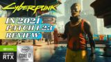 Cyberpunk 2077 REVIEW in August 2021, PC RTX3070 i7-10700k, CAN YOU PLAY CYBERPUNK Patch 1.23 ?