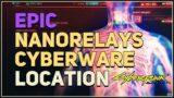Epic Nanorelays Location Cyberpunk 2077