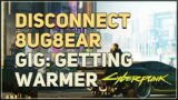 Find a way to safely disconnect 8ug8ear Cyberpunk 2077