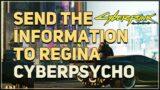 Send the information to Regina Cyberpsycho Sighting Cyberpunk 2077