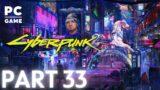 CYBERPUNK 2077 PC Live Stream Gameplay [1440p QHD] | Part 33