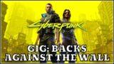 Gig: Backs Against The Wall – Cyberpunk 2077 Gameplay